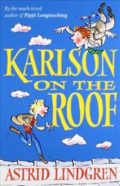 Karlson on the Roof - Lindgren, Astrid