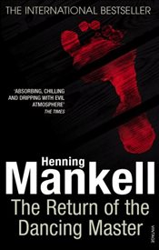 Return Of The Dancing Master - Mankell, Henning