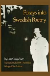 Forays into Swedish Poetry - Gustafsson, Lars