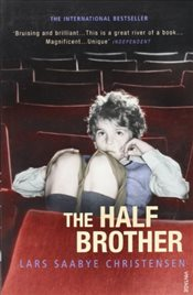 Half Brother - Christensen, Lars Saabye
