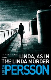 Linda, As in the Linda Murder : Bäckström 1 - Persson, Leif G. W.
