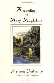 According to Mary Magdalene - Fredriksson, Marianne