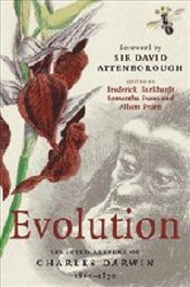Evolution : Selected Letters of Charles Darwin 1860-1870 - Darwin, Charles