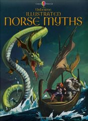 Illustrated Norse Myths : Usborne Illustrated Story Collections - Frith, Alex