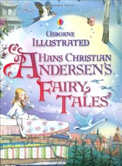 Illustrated Hans Christian Andersen : Usborne Illustrated Story Collections - Usborne Publishing
