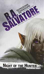 Night of the Hunter : Companions Codex Book 1 : Legend of Drizzt Series-28 - Salvatore, R. A.