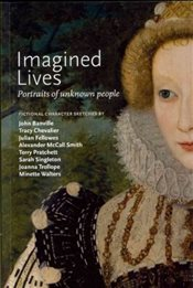 Imagined Lives : Portraits of Unknown People - Banville, John
