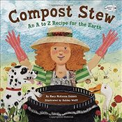 Compost Stew : An A to Z Recipe for the Earth - Siddals, Mary McKenna