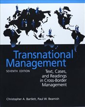 Transnational Management : Text, Cases & Readings in Cross-Border Management - Bartlett, Christopher A.