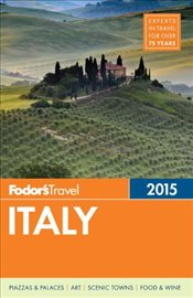 Italy 2015 : Full-Color Travel Guide - Fodors