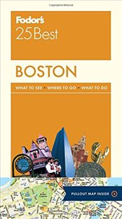 Boston 25 Best : Full-Color Travel Guide - Fodors