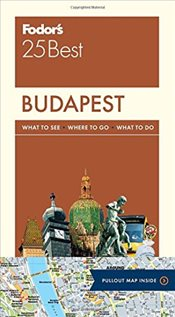 Budapest 25 Best : Full-Color Travel Guide - Fodors