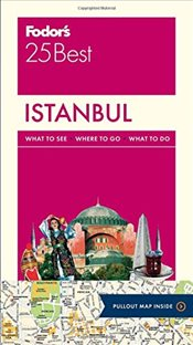 Istanbul 25 Best : Full-Color Travel Guide - Fodors