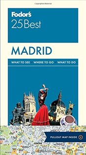 Madrid 25 Best : Full-Color Travel Guide - Fodors