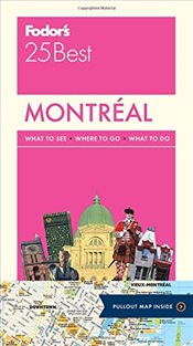 Montreal 25 Best : Full-Color Travel Guide - Fodors