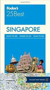 Singapore 25 Best : Full-Color Travel Guide - Fodors