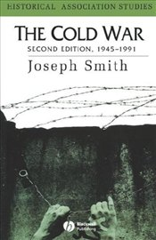 Cold War 1945-1991    - Smith, Joseph