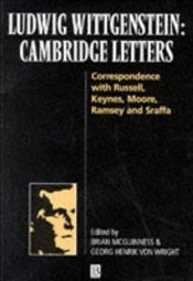 Ludwig Wittgenstein : Cambridge Letters - MCGUINNESS, BRIAN
