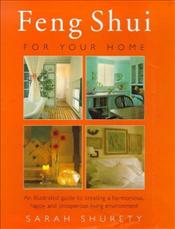 FENG SHUI FOR YOUR HOME - SHURETY, SARAH