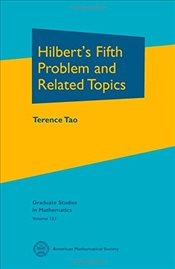 Hilberts Fifth Problem and Related Topics - Tao, Terence