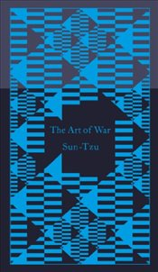 Art of War  - Sun, Tzu