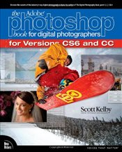 Adobe Photoshop Book for Digital Photographers (covers Photoshop CS6 and Photoshop CC) (Voices That  - Kelby, Scott