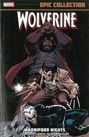 Wolverine Epic Collection : Madripoor Nights - Claremont, Chris