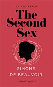 Second Sex : Short Edition - De Beauvoir, Simone