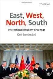 East, West, North, South 7e - Lundestad, Geir