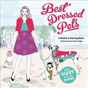 Best-Dressed Pets : A Fashion Sticker Book - Jarecz, Nicole