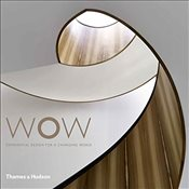 WOW: Experiential Design for a Changing World - Smyth, Darlene