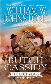 Butch Cassidy the Lost Years - Johnstone, William W.