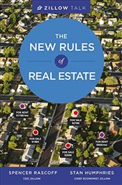 Zillow Talk : The New Rules of Real Estate - Rascoff, Spencer