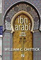 İbn Arabi : Giriş Kitabı - Chittick, William C.
