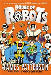 House of Robots - Patterson, James