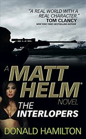 Matt Helm - The Interlopers (Matt Helm Novels) - Hamilton, Donald