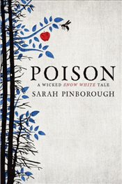 Poison (Tales from the Kingdoms) - Pinborough, Sarah