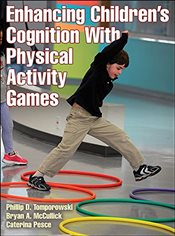 Enhancing Childrens Cognition with Physical Activity Games - Tomporowski, Phillip