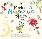 Perfectly Messed-Up Story - McDonnell, Patrick