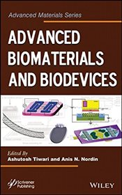 Advanced Biomaterials and Biodevices   - Tiwari, Ashutosh