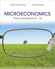 Microeconomics: Theory and Applications - Browning, Edgar K.