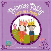 Princess Patty Meets Her Match - Harper, Charise Mericle