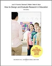 How to Design and Evaluate Research in Education 9e IE - Fraenkel, Jack R