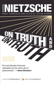 On Truth and Untruth : Selected Writings - Nietzsche, Friedrich Wilhelm