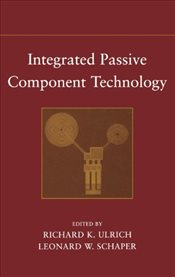 Integrated Passive Component Technology -