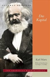 Das Kapital : A Critique of Political Economy (Skeptical Reader Series) - Marx, Karl