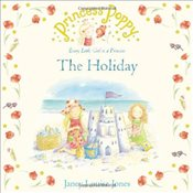 Princess Poppy : The Holiday  - Jones, Janey Louise