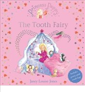 Princess Poppy : The Tooth Fairy - Jones, Janey Louise