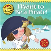 I Want to Be a Pirate!  - Ross, Tony