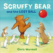 Scruffy Bear and the Lost Ball - Wormell, Christopher